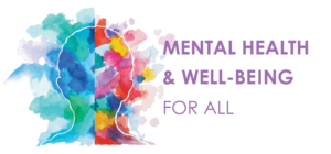 Mental Health and Well-being for All